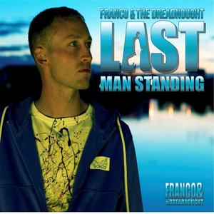 FRANCO & THE DREADNOUGHT - Last Man Standing EP