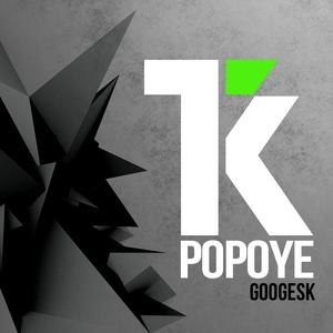 POPOYE - Googesk