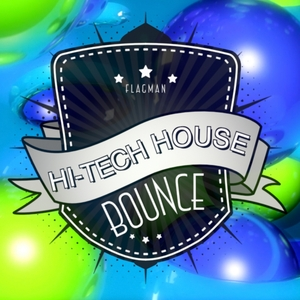 VARIOUS - Hi-Tech House Bounce