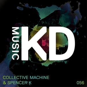 COLLECTIVE MACHINE/SPENCER K - Physicalism