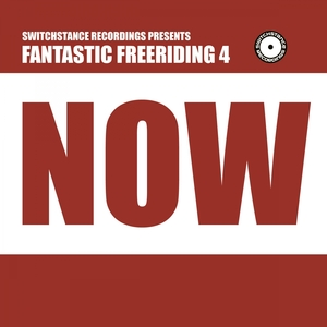 VARIOUS - Fantastic Freeriding 4: Now