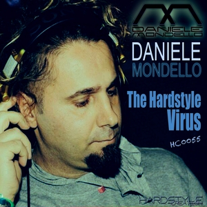 MONDELLO, Daniele - The Hardstyle Virus