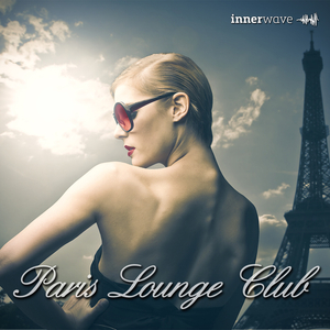 VARIOUS - Paris Lounge Club