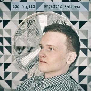 AGO NIGLAS - Orgastic Antenna