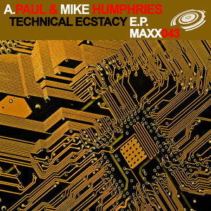 A PAUL/MIKE HUMPHRIES - Technical Ecstacy EP