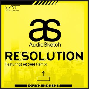 AUDIOSKETCH - Resolution (BCee remix)