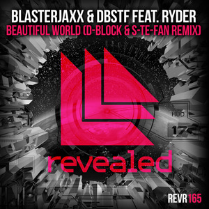 BLASTERJAXX/DBSTF feat RYDER - Beautiful World