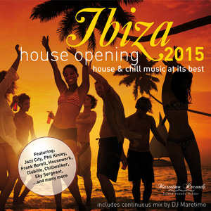 VARIOUS - Ibiza House Opening 2015 - House & Chillout Music At Its Best