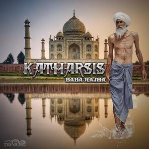 KATHARSIS - Baba Rajha