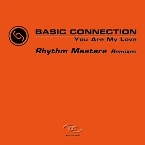 BASIC CONNECTION - You Are My Love