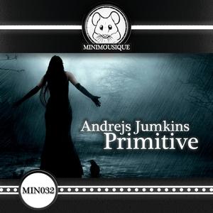 JUMKINS, Andrejs - Primitive