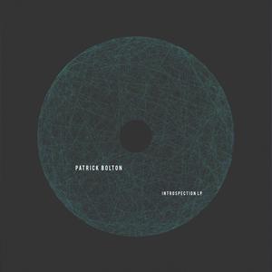 BOLTON, Patrick - Introspection LP