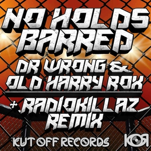 DR WRONG/OLD HARRY ROX - No Holds Barred