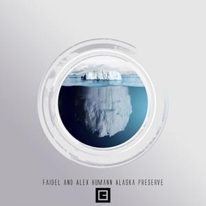 FAIDEL/ALEX HUMANN - Alaska Preserve