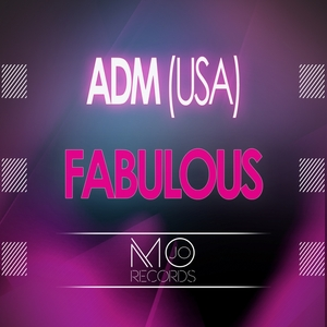 ADM (USA) - Fabulous