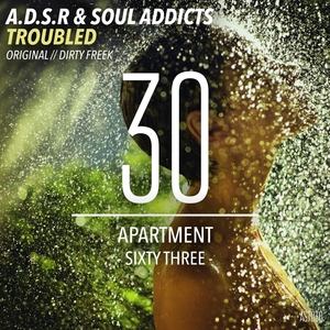 ADSR/SOUL ADDICTS - Troubled
