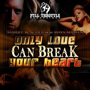 BLACHER, Samuel - Only Love Can Break Your Heart