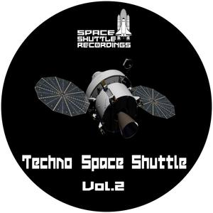 VARIOUS - Techno Space Shuttle Vol 2