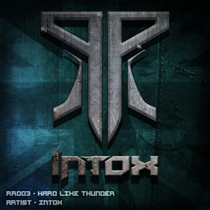 INTOX - Hard Like Thunder