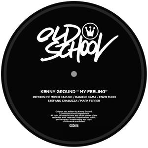 GROUND, Kenny - My Feeling (remixes)