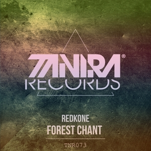 REDKONE - Forest Chant