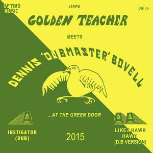 GOLDEN TEACHER meets DENNIS BOVELL - At The Green Door