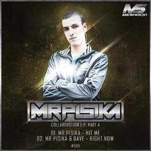 MR PISIKA/DAVE - Collaboration EP Part 4