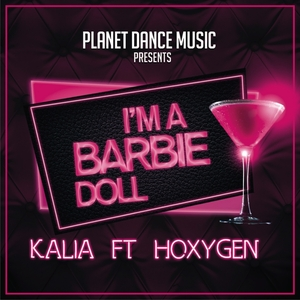 KALIA feat HOXYGEN - I'm A Barbie Doll (remixes)
