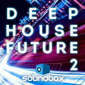 SOUNDBOX - Deep House Future 2 (Sample Pack WAV)