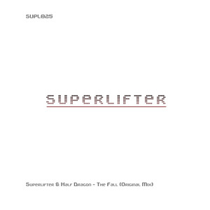 SUPERLIFTER/HALF DRAGON - The Fall