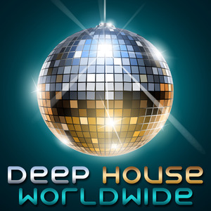 VARIOUS - Deep House Worldwide