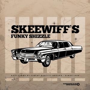SKEEWIFF - Skeewiff's Funky Shizzle