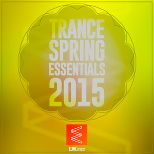 VARIOUS - Trance Spring Essentials 2015