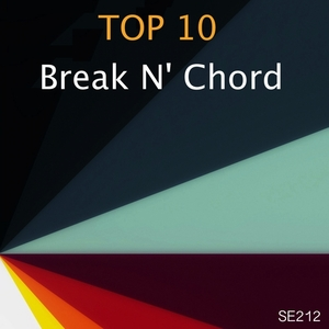 BREAK N CHORD - Top 10