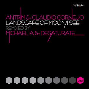 ANTRIM/CLAUDIO CORNEJO - Landscape Of Moon