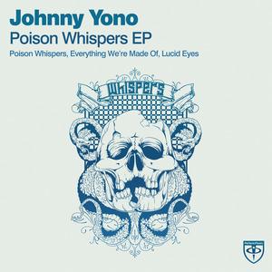 YONO, Johnny - Poison Whispers EP