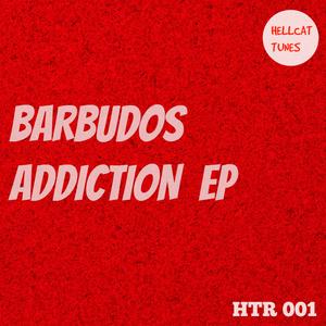 BARBUDOS - Addiction EP