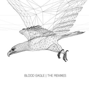 SABREPULSE - Blood Eagle (remixes)