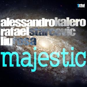 KALERO, Alessandro/RAFAELSTARCEVIC/LIUROSA - Majestic