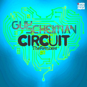 SCHEIMAN, Guy - Circuit (remixes)