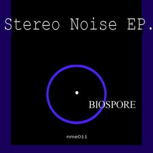 BIOSPORE - Stereo Noise EP