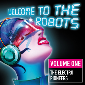 VARIOUS - Welcome To The Robots Vol 1