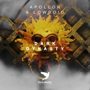 APOLLON/LOWROID - Dark Dynasty