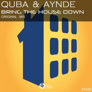 QUBA/AYNDE - Bring The House Down