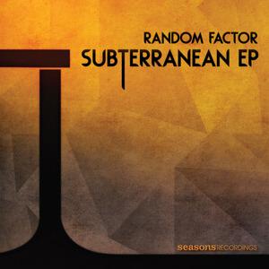 RANDOM FACTOR - Subterranean EP