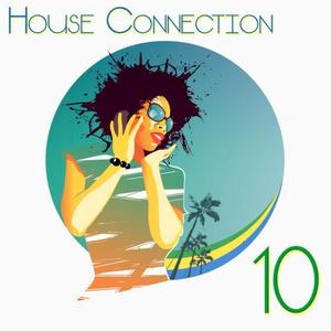 VARIOUS - House Connection 10