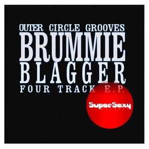 BRUMMIE BLAGGER - Outer Circle Grooves EP