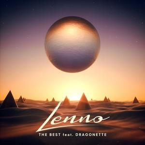 LENNO feat DRAGONETTE - The Best