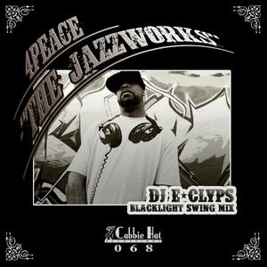 4PEACE - The Jazzworks (DJ E Clyps Blacklight Swing mix)