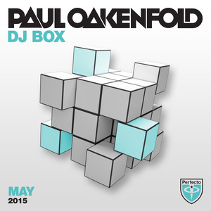 OAKENFOLD, Paul/VARIOUS - DJ Box (May 2015)